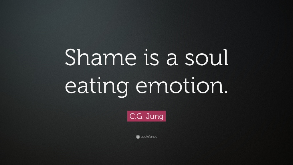 12882-C-G-Jung-Quote-Shame-is-a-soul-eating-emotion